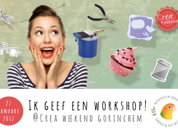 Aankondiging ik geef een workshop @creaweekend gorinchem 27 januari 2017