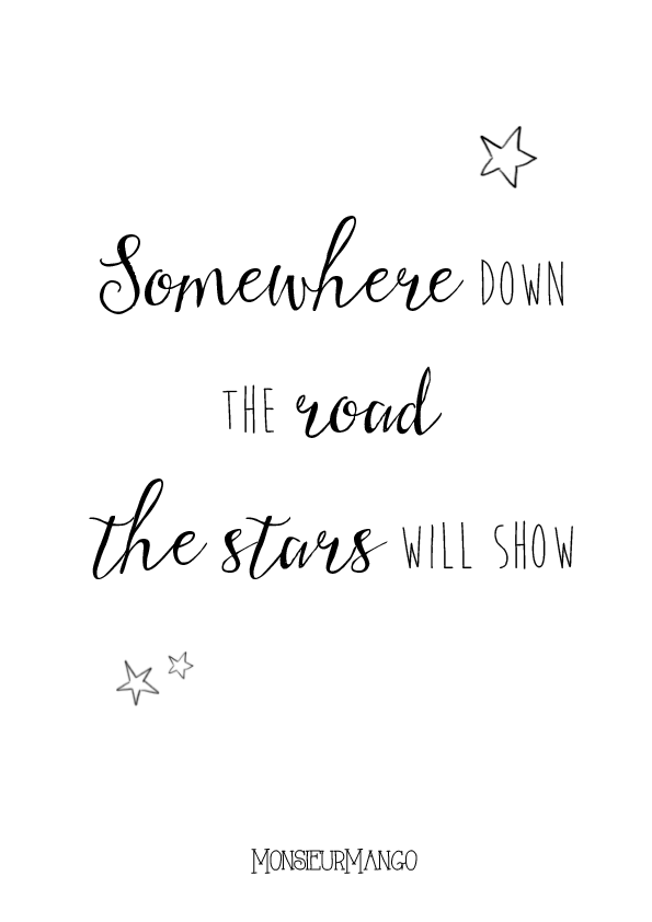Afbeelding printable somewhere down the road your stars will show