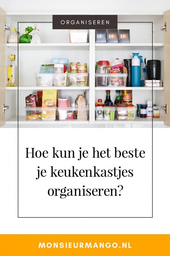 Hoe kun je het beste je keukenkastjes organiseren? | Monsieur Mango